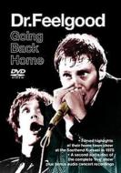 GOING BACK HOME / DR FEELGOOD
